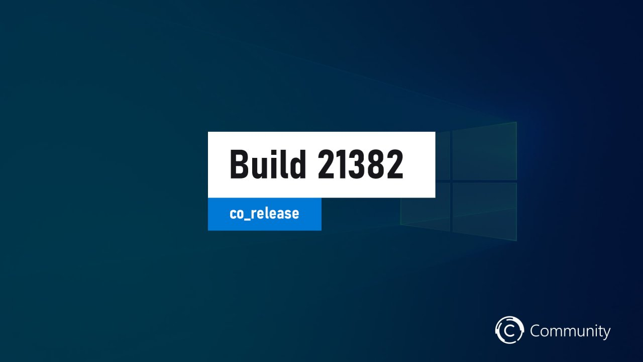 Анонс Windows 10 Insider Preview Build 21382 (канал Dev)